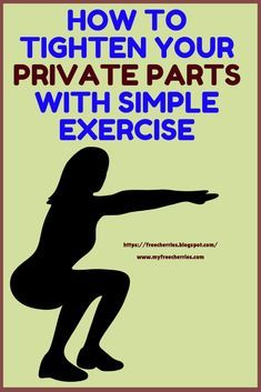 Any muscle of the body becomes stronger and tighter with some exercise and the vaginal muscles are no exception. Diastasis Recti Exercises, Pelvic Floor Exercises, Bladder Exercises, Workouts For Teens, Easy Workouts, Positive Body Image, Private Parts, Floor Workouts, Wall Workout