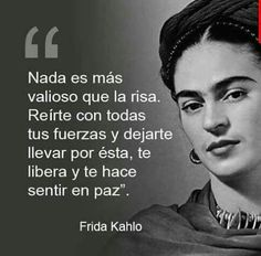 New Womens Smile Quotes Life 23 Ideas Fridah Kahlo Quotes, Frida Quotes, Funny Spanish Memes, Spanish Quotes, Motivational Phrases, Inspirational Quotes, Great Quotes, Love Quotes, Frida And Diego