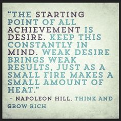 Amazing Napoleon Hill quotes from the legendary classic, Think and Grow Rich! You will love these Napoleon Hill quotes as he inspires us to have big goals! Wisdom Quotes, Quotes To Live By, Me Quotes, Dream Quotes, Book Quotes, Robert Kiyosaki, Zig Ziglar, Steve Jobs, Tony Robbins