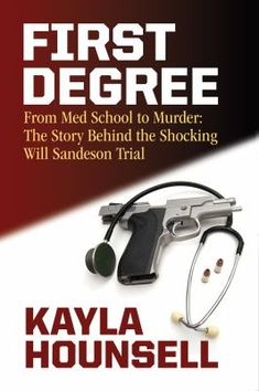 Buy First Degree: From Med School to Murder: The Story Behind the Shocking Will Sandeson Trial by Kayla Hounsell and Read this Book on Kobo's Free Apps. Discover Kobo's Vast Collection of Ebooks and Audiobooks Today - Over 4 Million Titles! Robbie Robertson, One Degree, Award Winning Books, Private Investigator, Med School, Fiction Writing, Fraternity, Trials, New Books