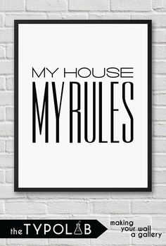 My house My rules /minimalist scandinavian nordic by theTypolab Minimalist Scandinavian, My House, Gallery Wall, Typography, Design Inspiration, How To Make, Letterpress, Letterpress Printing, Fonts