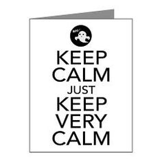 Keep Calm just Keep Very Calm Note Cards> Keep Calm just Keep Very Calm> Victory Ink Tshirts and Gifts