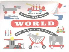The Small World of Paper Toys - Pop-up book