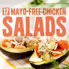 17 Mayo-Free Chicken Salads- you wouldn't believe just how tasty chicken salad can be without mayo. FULL RECIPE HERE Chicken Salad Recipe . Chicken Salad Recipe No Mayo, Paleo Chicken Salad, Chicken Salads, Chicken Salad Without Mayo, Mayo Chicken, Avocado Chicken, Yogurt Chicken, Cream Chicken, Salads