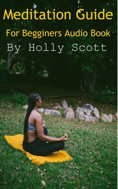 Mediation Guide For Beginners Audio Book By Holly Scott - Download ... Meditation Audio, Walking Meditation, Morning Meditation, Daily Meditation, Mindfulness Meditation, Simple Meditation, Meditation Benefits, Meditation Practices, Yoga Benefits