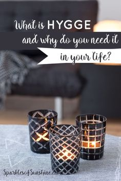 What is hygge and why do you need it in your life? Learn four ways you can incorporate it into your daily life.