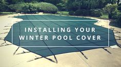 When should you install your winter pool cover?