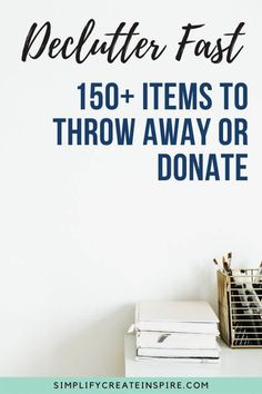 Declutter your house quickly with this huge list of things to throw away now. Decluttering made easier with easy things you can declutter, throw out, donate or sell from your home to make a huge impact towards your goal of minimalism or just having less stuff. This is the perfect way to declutter when feeling overwhelmed and not sure how to get started. 150 things to throw away today. Home Organisation Tips, Organization Hacks, Minimalist Living Tips, Old Cell Phones, Declutter Your Home, Bath Toys, Feeling Overwhelmed, Right Now, Decluttering