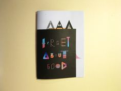 Forget About Good on Behance