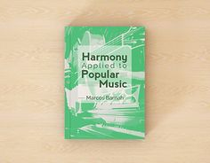 """Check out new work on my @Behance portfolio: """"Book Cover Design - Harmony Applied to Popular Music"""" http://be.net/gallery/52100647/Book-Cover-Design-Harmony-Applied-to-Popular-Music"""