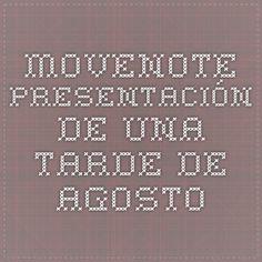 Movenote - Presentación De Una Tarde De Agosto