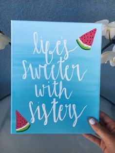 Life's Sweeter With Sisters Canvas // Sorority Canvas // Greek Life // Gifts for Sorority Sisters // Spring // Watermelon // Gift for Her Sorority Crafts, Kappa Delta Crafts, Sigma Kappa, Phi Mu Crafts, Sorority Paddles, Sorority Recruitment, Delta Gamma, Sorority Sisters, Sorority Life