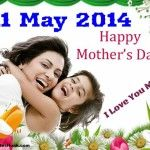 Mother is the beautiful experience or part a person can ever have in his life - a mother is not just a mom she's the best friend of their son. So make your mother feel special on the Mother's Day 2014 which will be celebrated on May 11, 2014. Mother's Day...