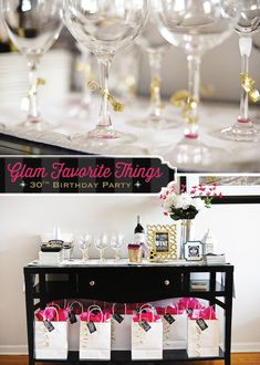 Glam Favorite Things Party {30th Birthday}. Oh so fabulous. Favorite things group birthday party. Luff