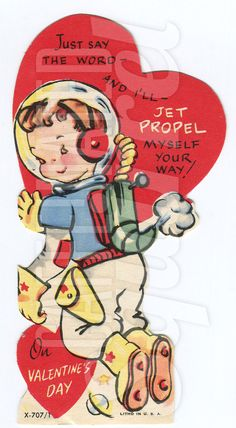 This is a 1950s Vintage Valentine in good used condition. It has adorable boy Astronaut on the front. The text on the front says that says