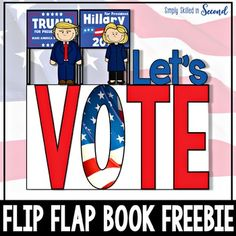 Election Day 2016 - Let's Vote!Are you ready to get your teach on for Election Day!  This year is SURE to be an interesting race to the White House.This Let's Vote Flip Flap Book will be the perfect supplement to your lessons on Election Day and voting.This resource includes:* 1 Let's V-O-T-E Flip Flap Book for this year's presidential election.The students will: Define what an election is Cast a ballot to vote for a presidential candidate and tally the class votes Compare and Contrast Trump…