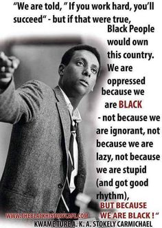African Diaspora and African History Cogito Ergo Sum, Black History Facts, Black History Month, Stokely Carmichael, Einstein, By Any Means Necessary, African Diaspora, Black Pride, My Black Is Beautiful