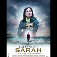 Movie poster for the film Sarah's Key, starring Kristen Scott Thomas. It is based on the novel by French author Tatiana De Rosnay. Kristin Scott Thomas, Top Movies, Great Movies, Movies To Watch, Elle S'appelait Sarah, Michel Duchaussoy, Cinema Art, Sarah Key, Bon Film