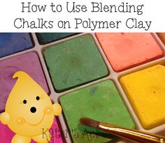 How to Use Blending Chalks on #Polymer #Clay #Tutorials
