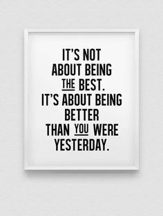 instant download 'be better than yesterday' wall by spellandtell