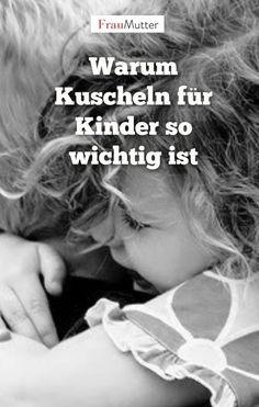 Glück pur: Warum Kuscheln für Kinder so wichtig ist. Liebe zeigen, Liebe spüren: Kuscheln ist einfach Glücksmacher Nr.1 für Eltern und für die Kids #kuscheln #bilderbuch #familie #linder www.frau-mutter.com