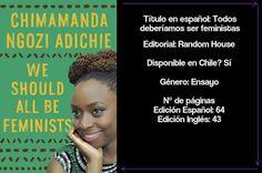 La Sociedad de la Pluma : Reseña: Todos deberíamos ser Feministas por Chimam...
