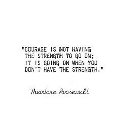 What is Courage by Teddy Roosevelt