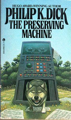 The Preserving Machine - Philip K. cover by David Schleinkofer Fantasy Books, Sci Fi Fantasy, Science Fiction Books, Pulp Fiction, Classic Sci Fi Books, Book Cover Art, Book Covers, K Dick, Cool Books