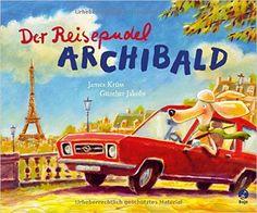 Der Reisepudel Archibald: Amazon.de: James Krüss, Günther Jakobs: Bücher