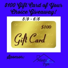 Enter for a chance to win the $100 Gift Card of Your Choice Giveaway!  Open Worldwide! *This post may contain affiliate links.   Sponsor: Hints and Tips Blog Follow HATB on social media to see more great giveaways like this: Facebook | Twitter | Instagram | Pinterest Co-hosts are: IMHO Views, Reviews and Giveaways Mom 'N Daughter Savings …