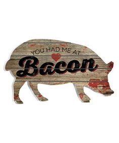 Pig sign 'You Had Me at Bacon' Wall Art Can't you see this in a farmhouse kitchen? home decor pallet wood Pig Kitchen Decor, Kitchen Signs, Whimsical Kitchen, Kitchen Ideas, Kitchen Counters, Country Kitchen, Pallet Wall Decor, Pallet Art, Pallet Projects