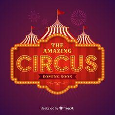 Vintage circus light sign Free Vector Freak Show Halloween, Halloween Circus, Halloween Crafts, Circus Birthday, Circus Theme, Circus Party, Circo Vintage, Casino Logo, Circus Poster