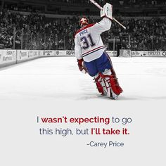 This ad inspires by using a prominent figure in the athletic community, Carey Price, starting goalie for the Montreal Canadians. This promotes the idea that you should shoot for the best possible scenario and don't look back. Montreal Hockey, Of Montreal, Goalie Gear, Hockey Goalie, Montreal Canadiens, Goalie Quotes, Hockey Pictures, Hockey Memes, Usa Hockey