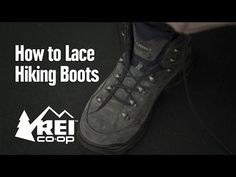 How to Lace Hiking Boots - REI Expert Advice