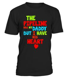 "# Pipeline has my Daddy I have His Heart T-Shirt .  Special Offer, not available in shops      Comes in a variety of styles and colours      Buy yours now before it is too late!      Secured payment via Visa / Mastercard / Amex / PayPal      How to place an order            Choose the model from the drop-down menu      Click on ""Buy it now""      Choose the size and the quantity      Add your delivery address and bank details      And that's it!      Tags: ""Every happy little boy or girl…"