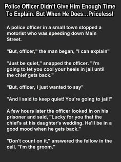 Police Officer Didn't Give Him Time To Explain But When He Does… Priceless! funny jokes story lol funny quote funny quotes funny sayings joke hilarious humor stories funny jokes
