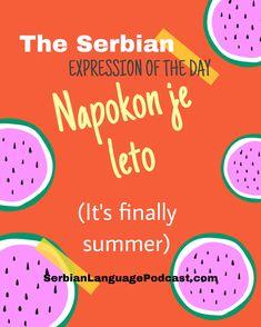 Croatian Language, Serbo Croatian, He Day, My Passion, Grammar, Have Fun, Seasons, Learning, Words