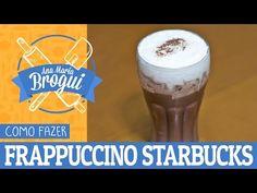 Receita de Frappuccino da Starbucks - Ana Maria Brogui Bebidas Do Starbucks, Starbucks Frappuccino, Café Mocha, Ovomaltine, Cold Drinks, Beverages, Youtube, Coffee, Tableware