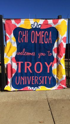 fcdf94890fe Chi Omega Iota Kappa at Troy University welcome sign. Bayley Graves · chi omega  banners