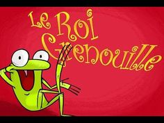 Le Roi Grenouille - YouTube Core French, French Class, French Lessons, French Teacher, Teaching French, French Nursery, Listen To Reading, French Songs, French Kids