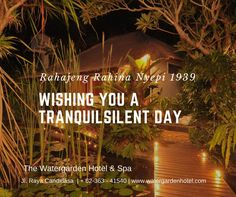 We wish you a tranquil Silent day... Selamat Hari Raya Nyepi for our friends and family who celebrate www.watergardenhotel.com #bali #nyepi #silenteday #greetings #holiday #travel #balinese #tradition #jalanjalan