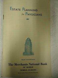 Estate Planning for Physicians Merchant National Bank Mobile Alabama 1952 book