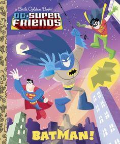Batman! (DC Super Friends) (Little Golden Book) – Books for Kids