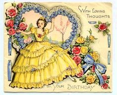 vintage card with crinoline lady Happy Birthday Massage, Happy Birthday Art, Birthday Greetings, Vintage Birthday Cards, Vintage Greeting Cards, Vintage Postcards, Vintage Pictures, Vintage Images, Old Cards