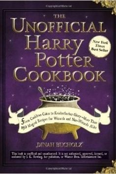 If you love Harry Potter: The Unofficial Harry Potter Cookbook | 12 Cookbooks Every Book Lover Needs