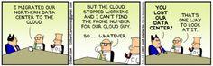 Dilbert lost data center