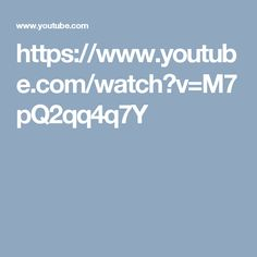 https://www.youtube.com/watch?v=M7pQ2qq4q7Y