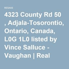 4323 County Rd 50 , Adjala-Tosorontio, Ontario, Canada, L0G 1L0 listed by Vince Salluce - Vaughan | Real Estate - RESAAS