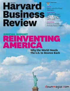 Harvard Business Review - March 2012 Harvard Business Review, Business And Economics, Business Magazine, World Need, Financial Goals, Case Study, Things That Bounce, Investing, March