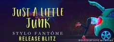 RELEASE BLITZ - Just a Little Junk by Stylo Fantôme @StyloFantome     Title: Just a Little Junk  Author: Stylo Fantôme  Genre: Romantic Suspense/ComedyRelease Date: May 22 2017  Blurb  Jodi Morgan is having a bad weekend.  After partying a little too hard she wakes up with a monster hangover and almost no recollection of the night before. So imagine her surprise when she looks in her trunk and instead of finding a spare tire she finds the last guy she'd danced with before blacking out.  Who…